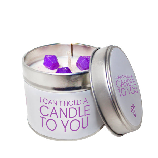 I Can't Hold A Candle To You Soya Wax 'Cheeky' Candle Tin