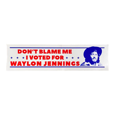 I Voted for Waylon Jennings Bumper Sticker - Stickers - Waylon Jennings Merch Co.