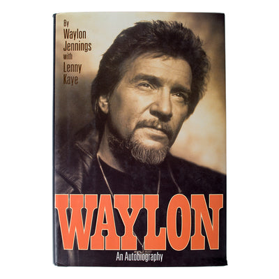 Waylon: An Autobiography - First Edition -  - Waylon Jennings Merch Co.