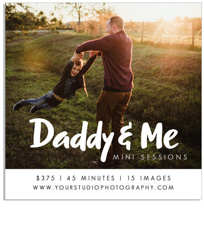 Daddy and Me 5x5 Flat Card or Digital Ad