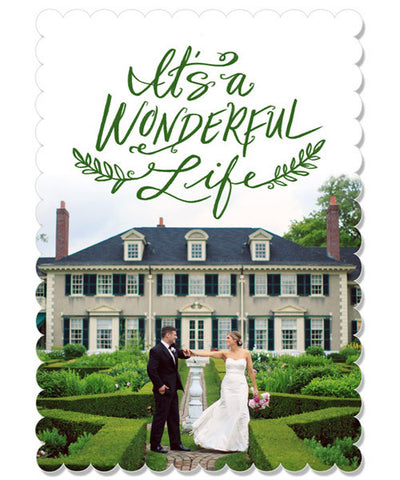 Wonderful Life 5x7 Scalloped Luxe Card