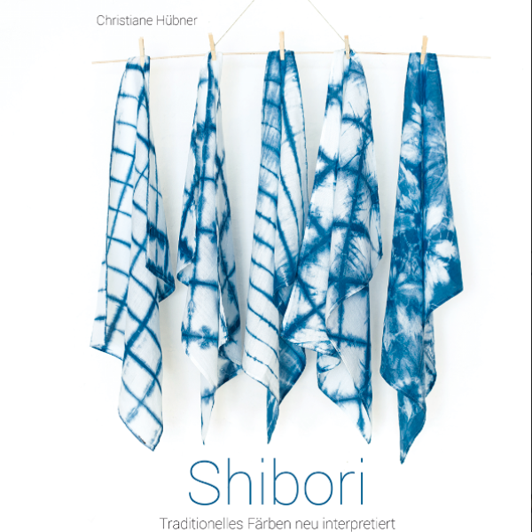 Shibori - Traditionelles Färben neu interpretiert
