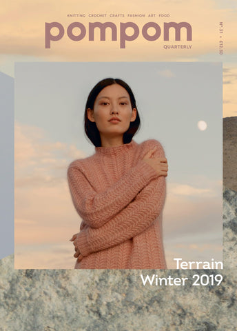 Pom Pom Quarterly - Issue 31 - Winterr 2019 Terrain