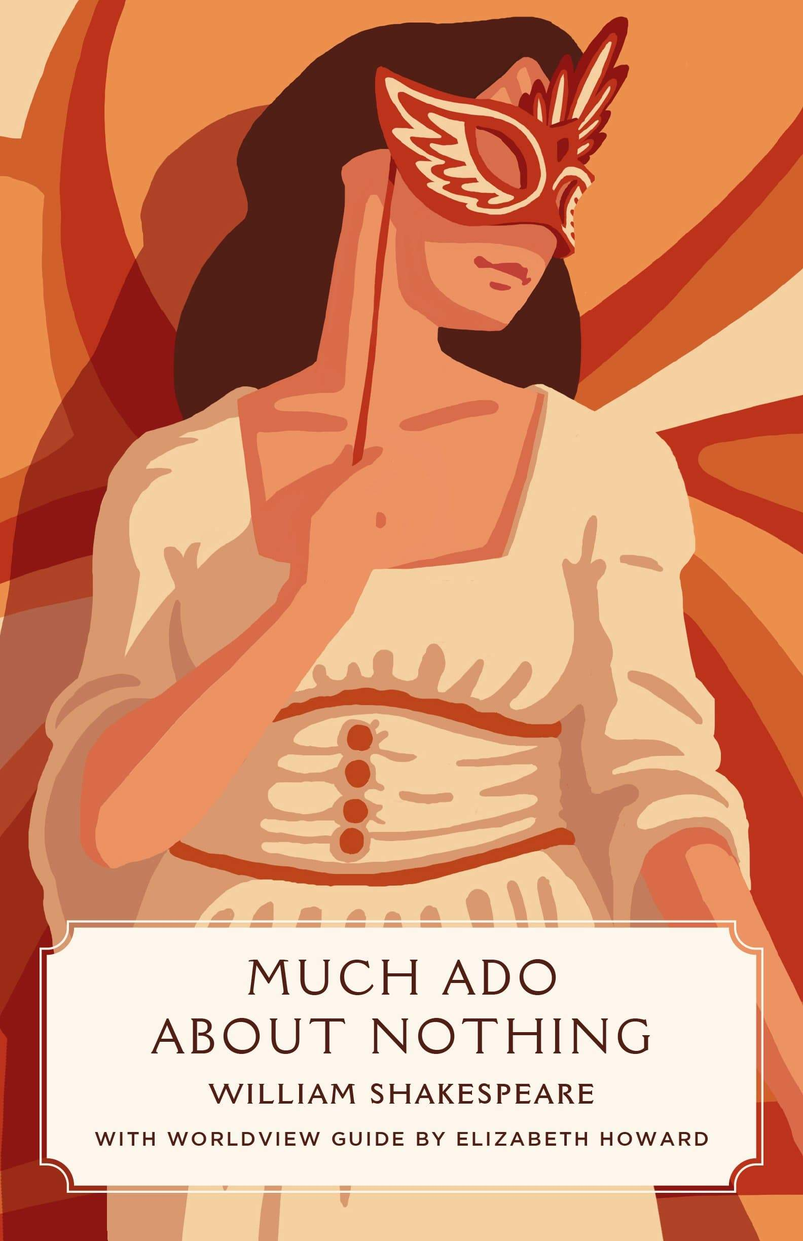 Much Ado About Nothing (Worldview Edition)