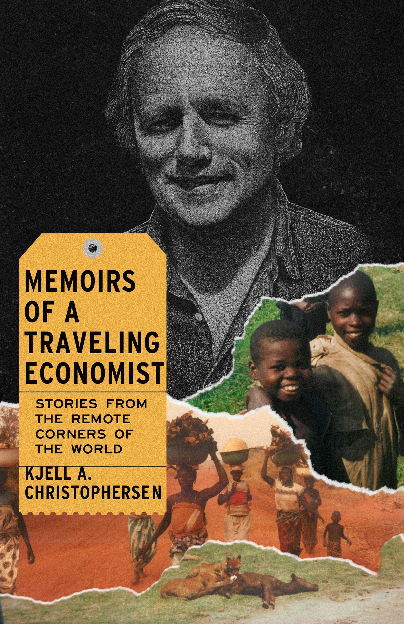 Memoirs of a Traveling Economist