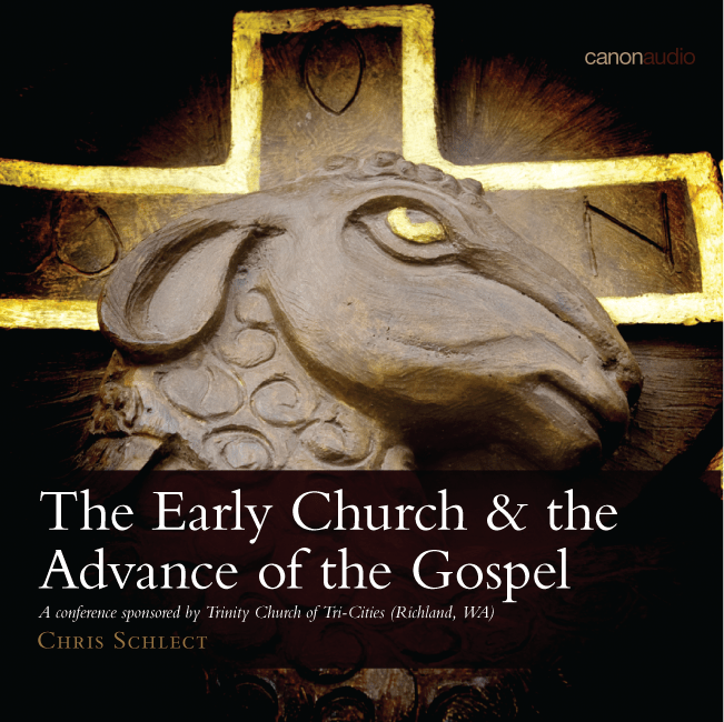 The Early Church & the Advance of the Gospel