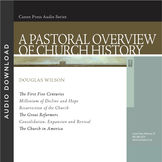 A Pastoral Overview of Church History
