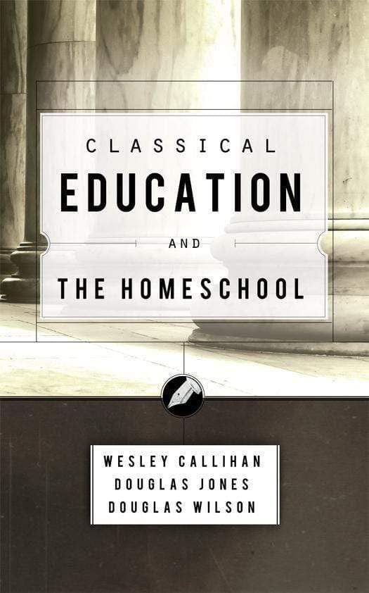 Classical Education & the Homeschool Audiobook