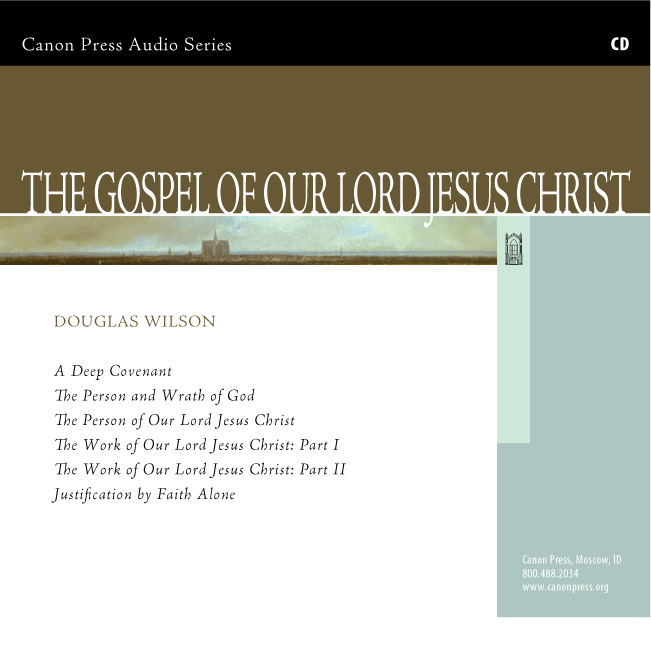 The Gospel of Our Lord Jesus Christ
