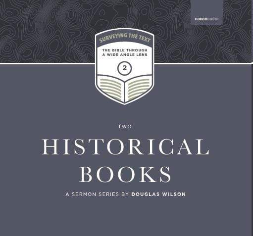 Surveying the Text II: Historical Books