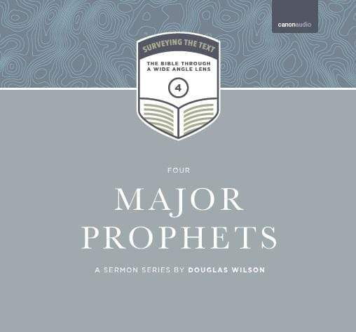 Surveying the Text IV: Major Prophets