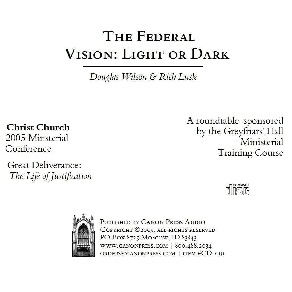 The Federal Vision: Light or Dark