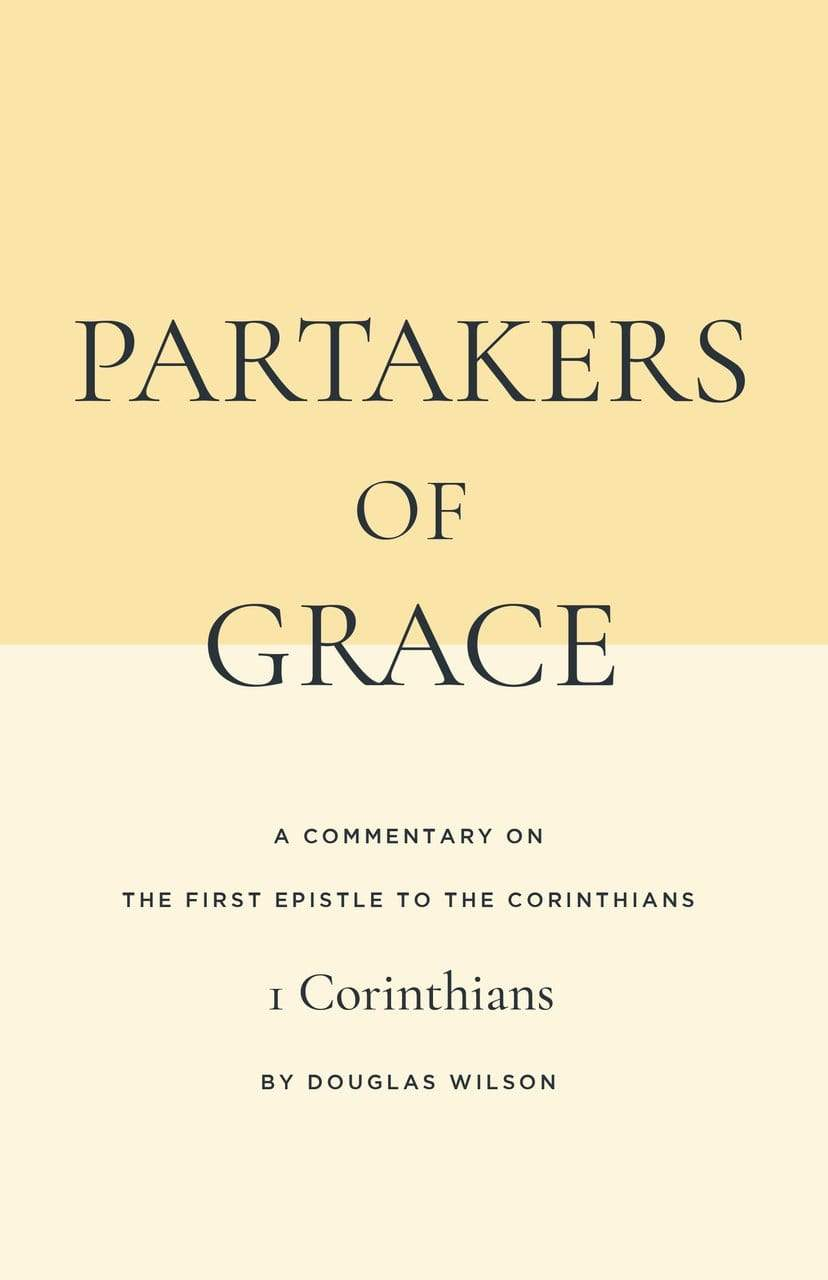 1 Corinthians Commentary: Partakers of Grace