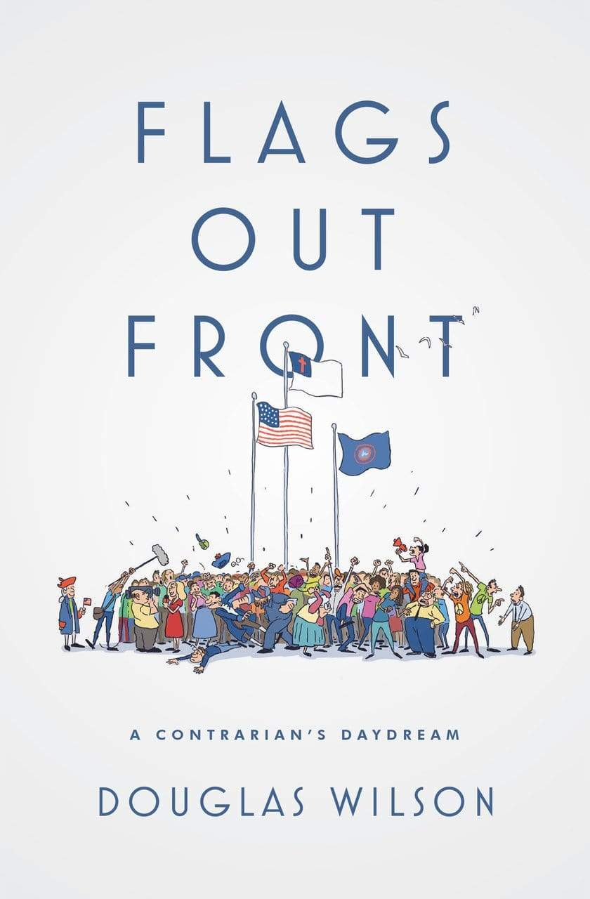 Flags Out Front: A Contrarian's Daydream