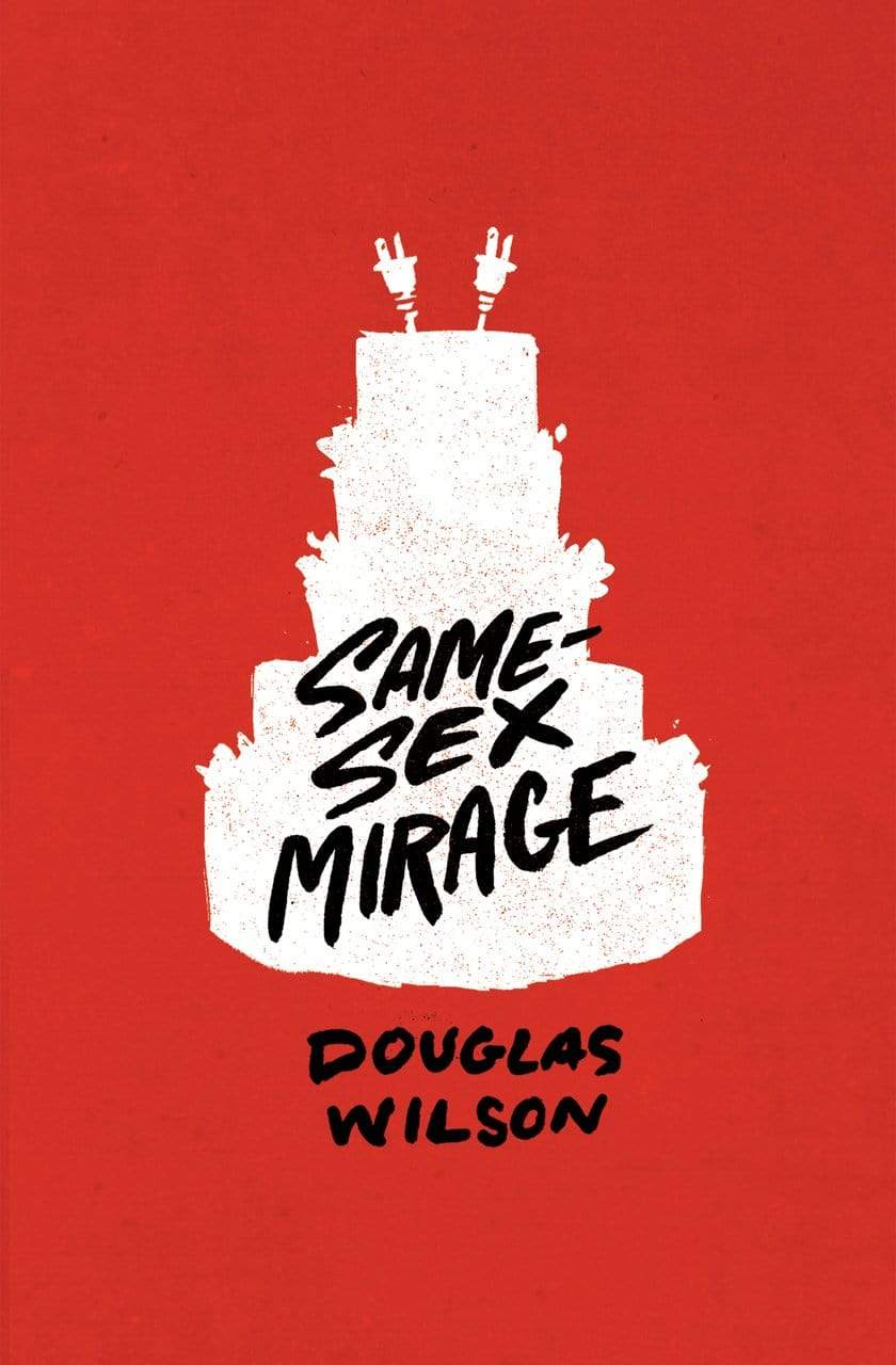 Same-Sex Mirage: Phantasmagoria at the Altar & Some Biblical Responses