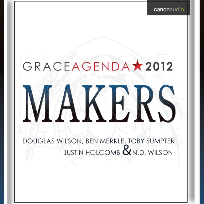 Makers: The Grace Agenda 2012