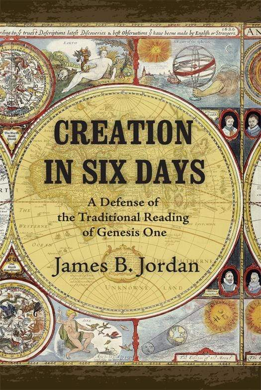 Creation in Six Days: A Defense of the Traditional Reading of Genesis 1