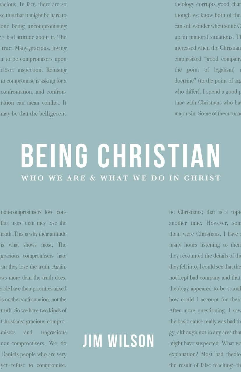 Being Christian: New Devotional Readings – Canon Press