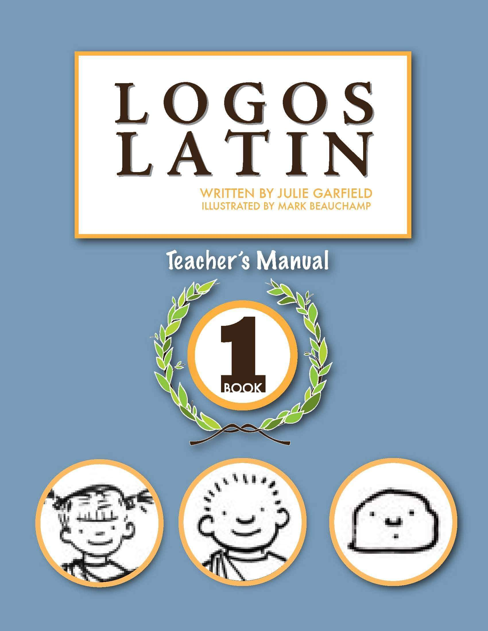 Logos Latin 1 Teacher's Manual