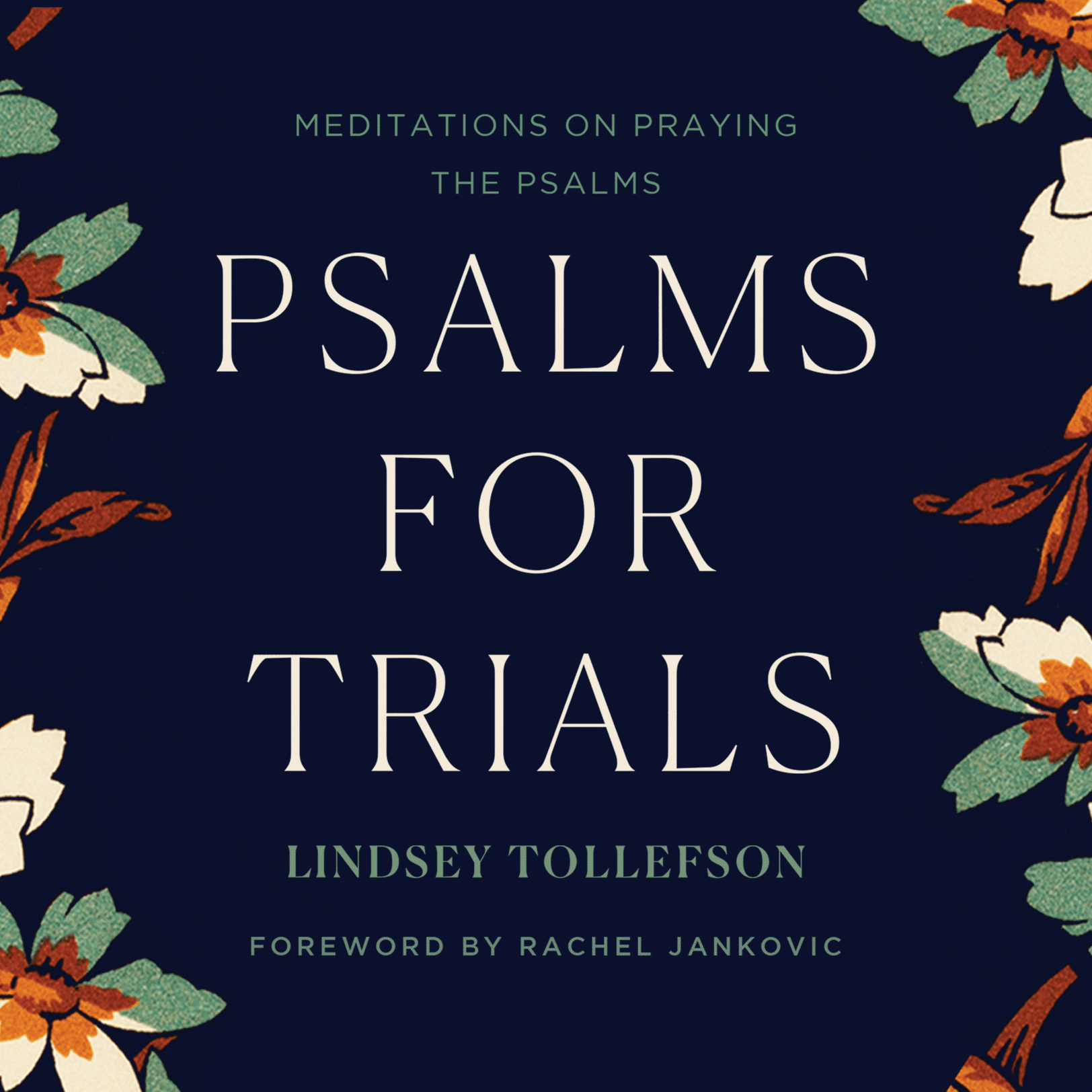 Psalms for Trials: Meditations on Praying the Psalms Audiobook