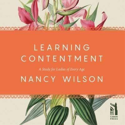 Learning Contentment: A Study for Ladies of Every Age Audiobook