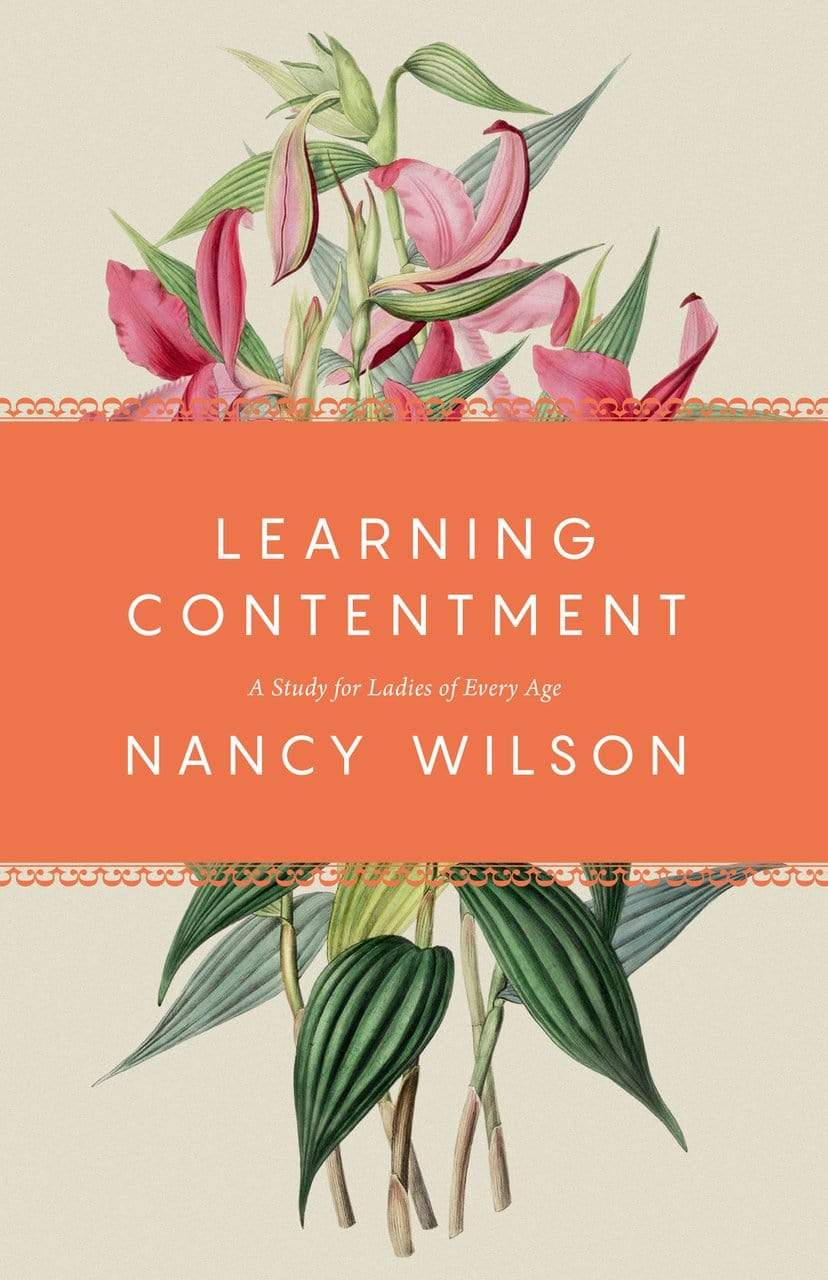 Learning Contentment: A Study for Ladies of Every Age