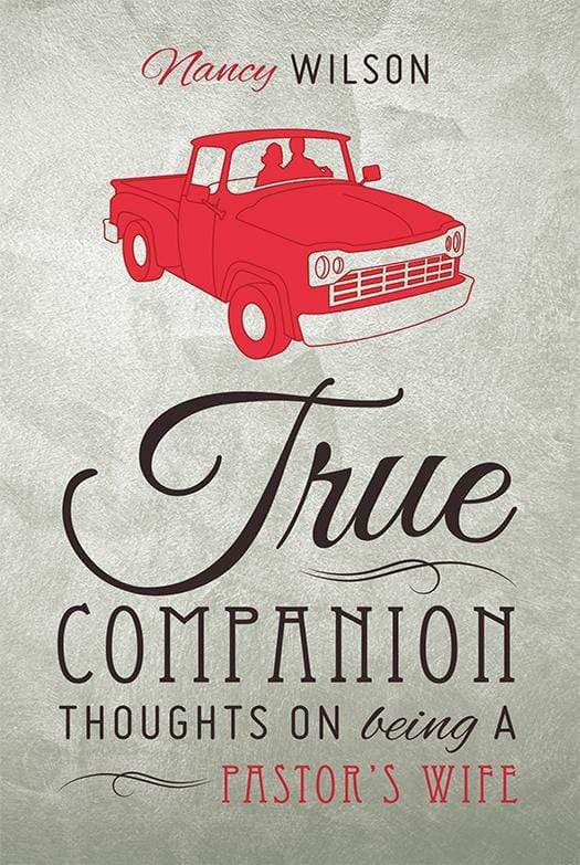 True Companion: Thoughts on Being a Pastor's Wife