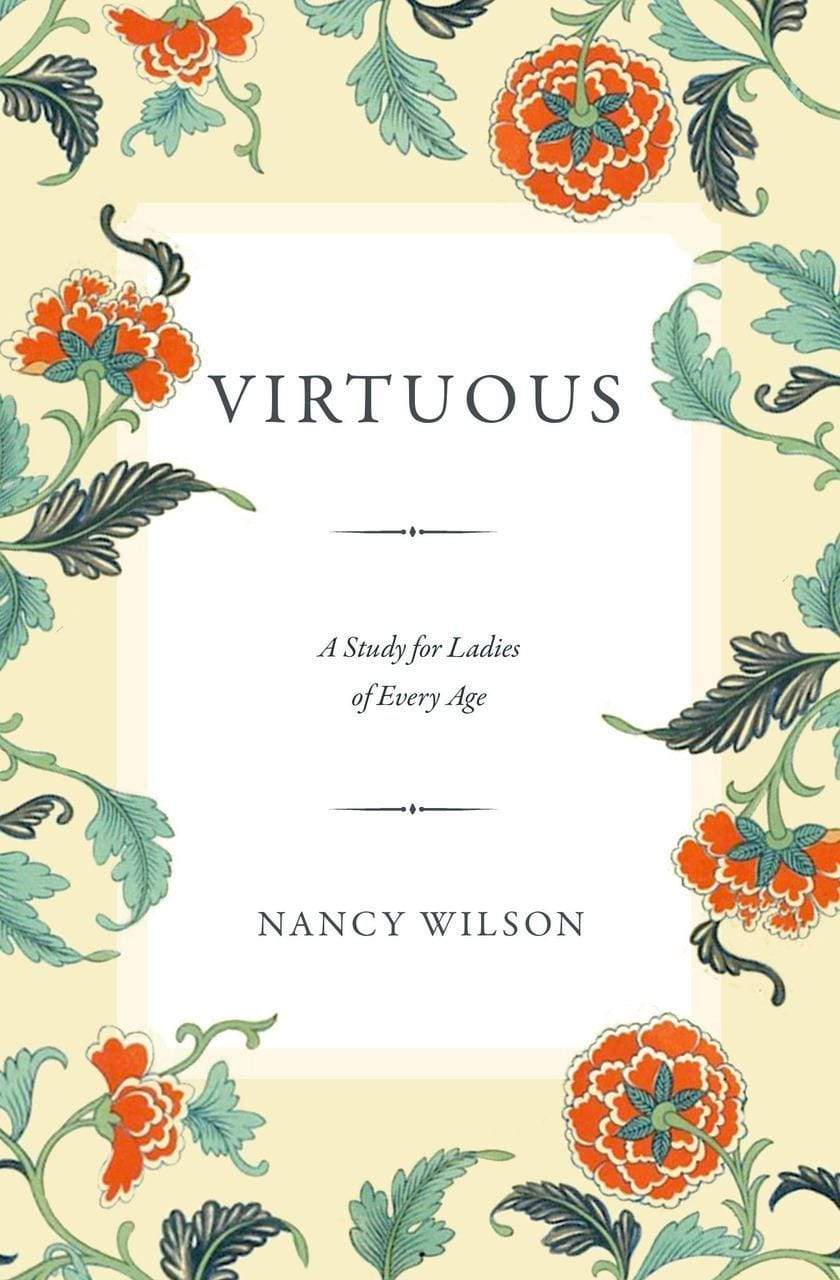 Virtuous: A Study for Ladies of Every Age