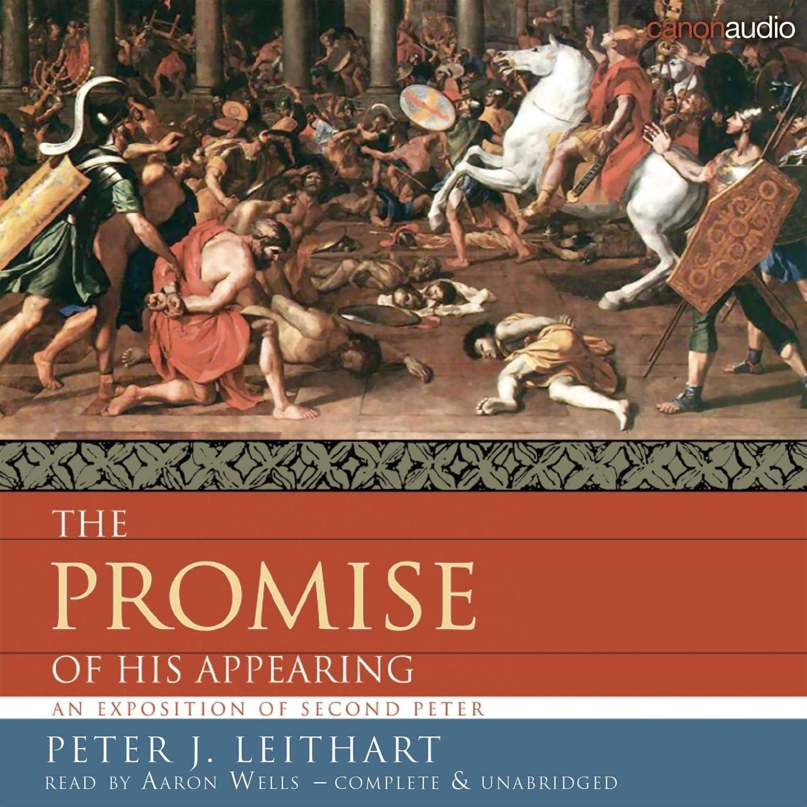 The Promise of His Appearing: An Exposition of Second Peter Audiobook
