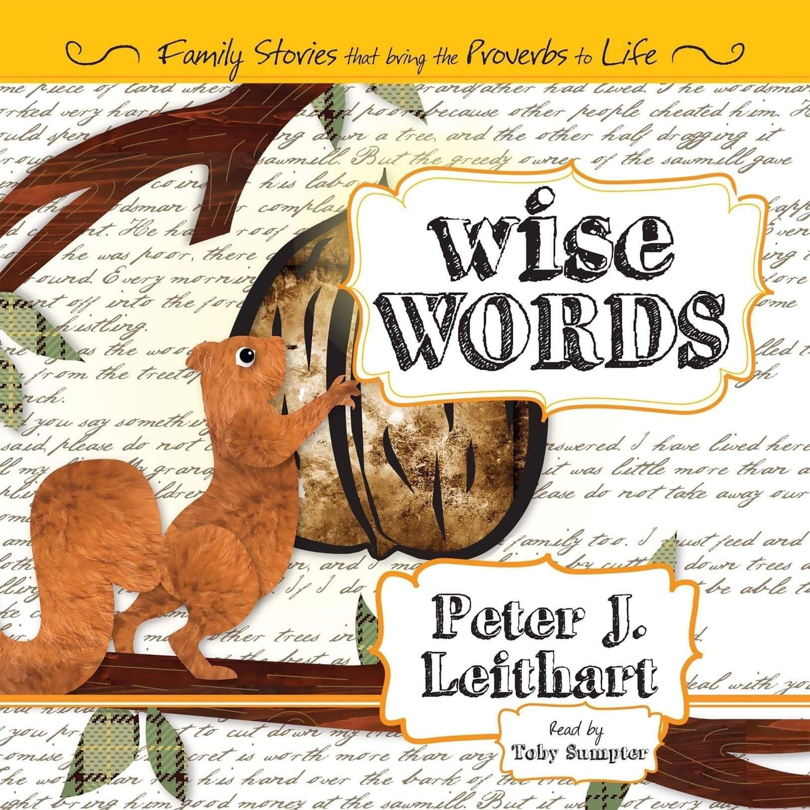 Wise Words: Family Stories that Bring the Proverbs to Life Audiobook