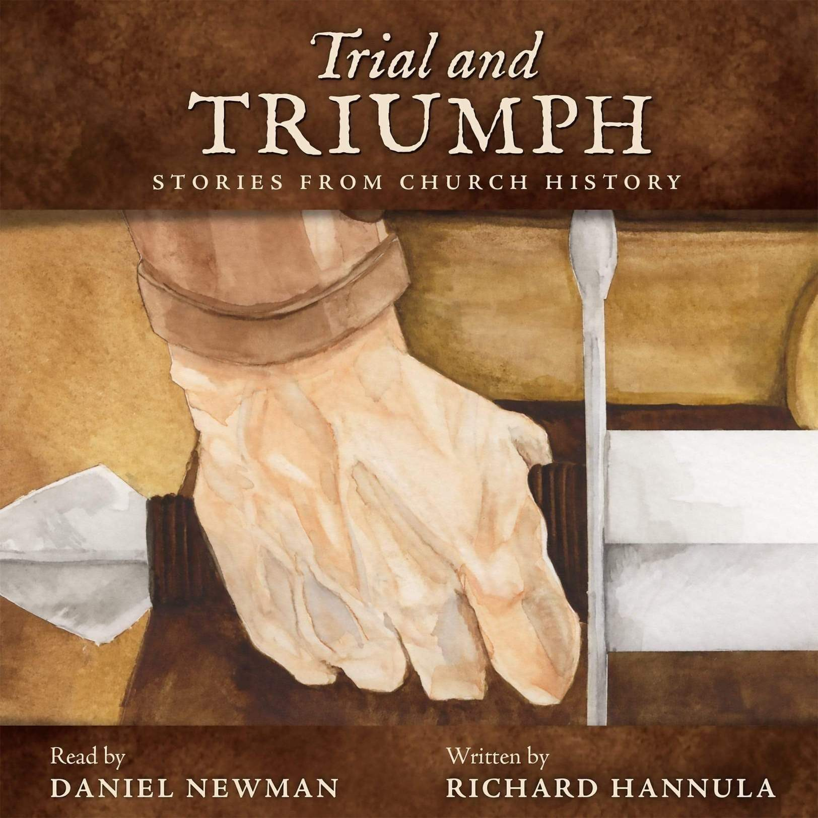 Trial and Triumph: Stories from Church History Audiobook