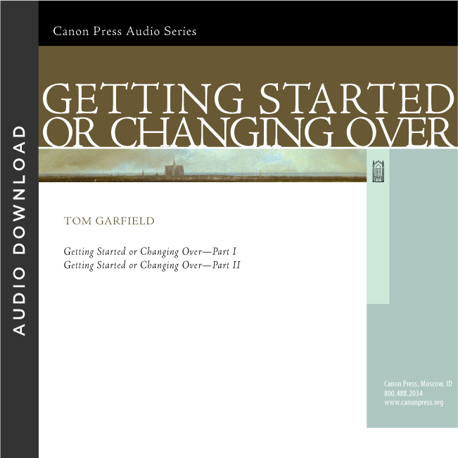 Getting Started or Changing Over (Audio Download)