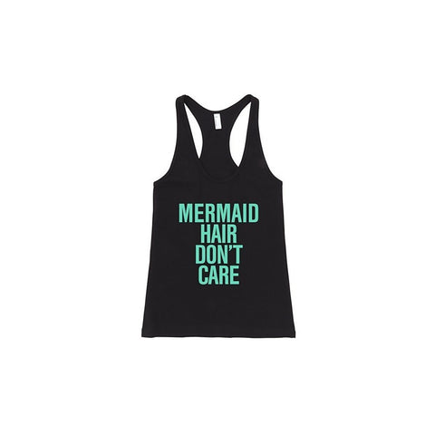 """Mermaid Hair Don't Care""  Typography Racerback Tank Top - AvaWilde"