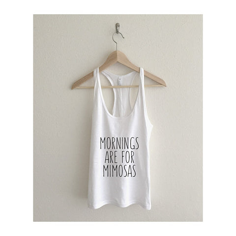 """Mornings are for Mimosas""   Racerback Tank Top - AvaWilde"