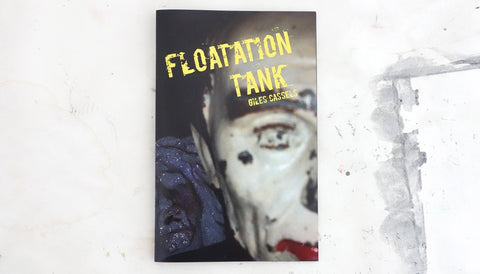 FLOATATION TANK/GILES CASSELS