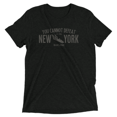 You Cannot Defeat New York Triblend Unisex Tee - Bakline