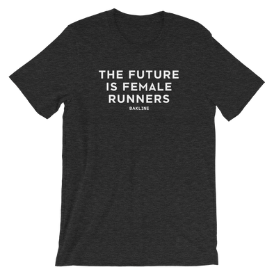 Future is Female RUNNERS Heathered Unisex Tee - Bakline