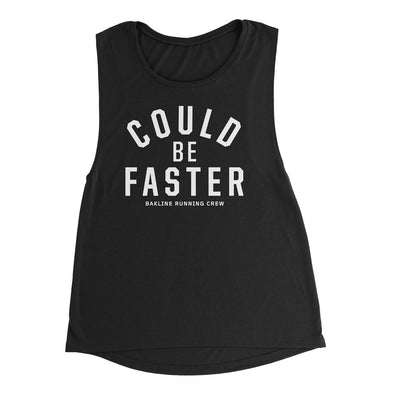 Could Be Faster Women's Muscle Tank - Bakline