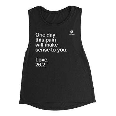 One Day, Love 26.2 Women's Muscle Tank - Bakline