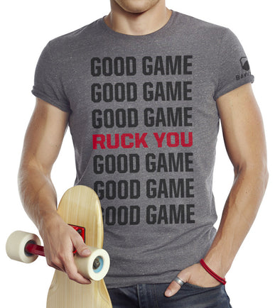 Good Game Ruck You - Triblend Tee - Unisex - Bakline