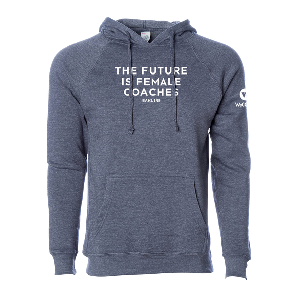 Future is Female Coaches - Raglan Pullover Hoody - Unisex - Bakline