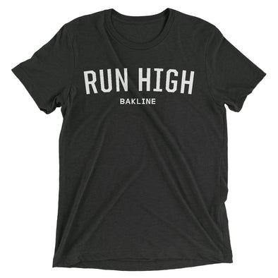 Run High - Triblend Tee - Unisex - Bakline