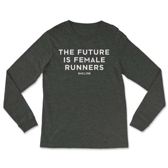 Future is Female RUNNERS - Long Sleeve - Unisex - Bakline