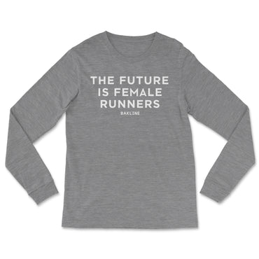 Future is Female RUNNERS - Long Sleeve - Unisex