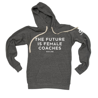 Future is Female COACHES Unisex Pullover Hoody - Bakline