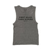 First Miles Then Scrubs Women's Muscle Tank - Bakline