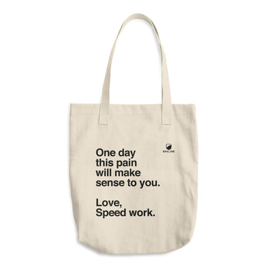 One Day, Love Speed Work Tote