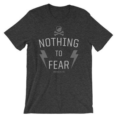 Nothing to Fear Heavy Duty Tee - Bakline