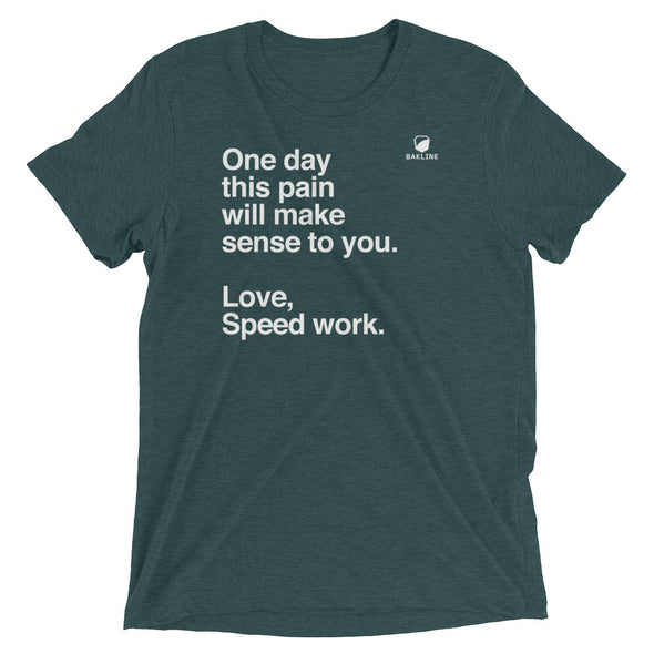One Day, Love Speed Work Slim Fit Tee