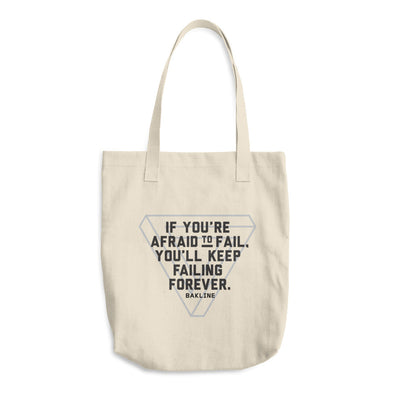 If You're Afraid to Fail Tote